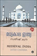 MADHYAKALA INDIA [ മധ്യകാല ഇന്ത്യ ] [ Reference Book for Civil Services Exam ] [ June 2019 Edition ]