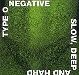 Type O Negative: Slow Deep and Hard (30th Anniversary) [Vinyl LP] (Vinyl)