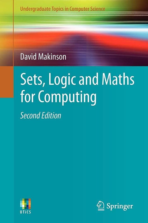 物理環境保護主義者墓地Sets, Logic and Maths for Computing (Undergraduate Topics in Computer Science)