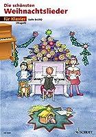 Die schoensten Weihnachtslieder sehr leicht bearbeitet. Klavier.