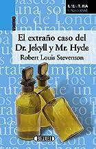 El extraño Caso Del Dr. Jekyll y Mr. Hyde (Literatura universal)