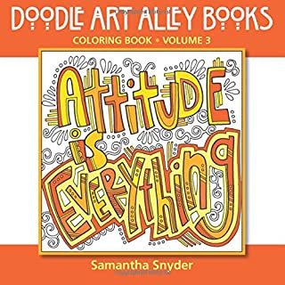 Attitude Is Everything: Coloring Book (Doodle Art Alley Books) (Volume 3)