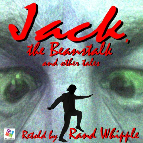 Jack, The Beanstalk and Other Tales audiobook cover art