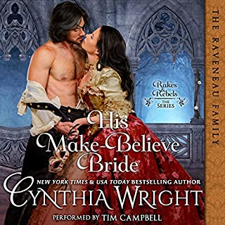 His Make-Believe Bride     Rakes & Rebels: The Raveneau Family, Book 5              Written by:                                                                                                                                 Cynthia Wright                               Narrated by:                                                                                                                                 Tim Campbell                      Length: 9 hrs     Not rated yet     Overall 0.0