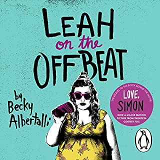 Leah on the Offbeat                   By:                                                                                                                                 Becky Albertalli                               Narrated by:                                                                                                                                 Shannon Purser                      Length: 7 hrs and 6 mins     114 ratings     Overall 4.4