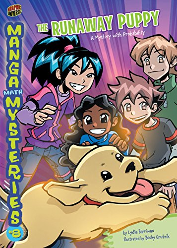 The Runaway Puppy: A Mystery with Probability (Manga Math Mysteries Book 8) (English Edition)