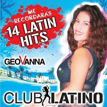 Me Recordaras (14 Latin Hits)