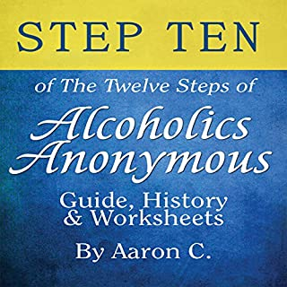 Step Ten of The Twelve Steps of Alcoholics Anonymous cover art