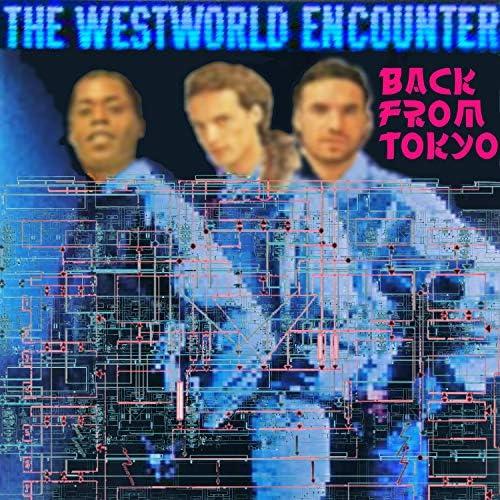 The Westworld Encounter, Volker Barber, Holger Schmidt & Kenneth Taylor-King