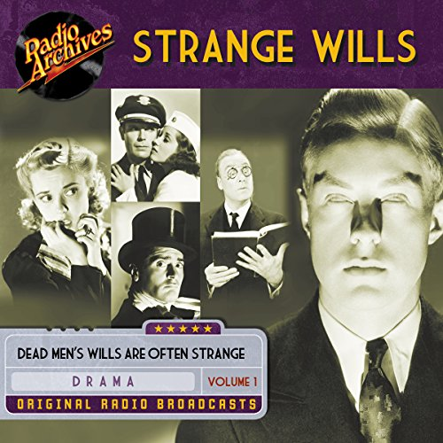 Strange Wills, Volume 1 audiobook cover art