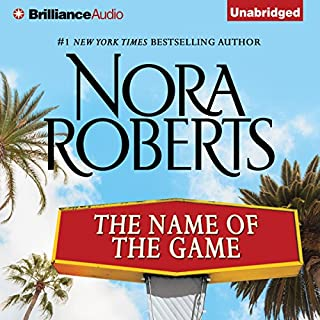 The Name of the Game     A Selection from California Dreams              By:                                                                                                                                 Nora Roberts                               Narrated by:                                                                                                                                 Kate Rudd                      Length: 6 hrs and 32 mins     3 ratings     Overall 4.7