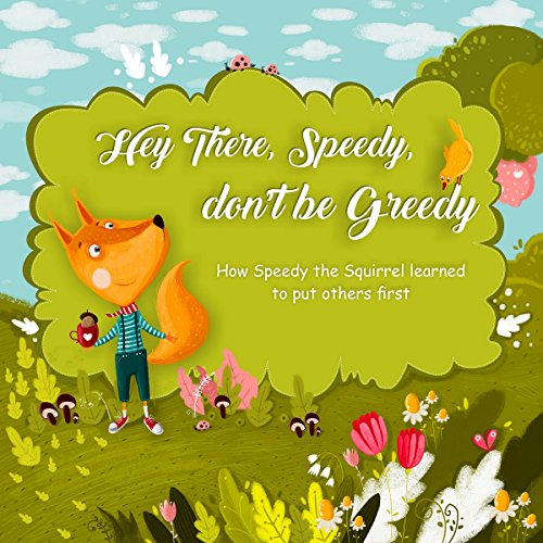 Hey There, Speedy, Don't Be Greedy audiobook cover art