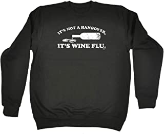 123t Funny Novelty Funny Sweatshirt - Its Not A Hangover - Sweater Jumper