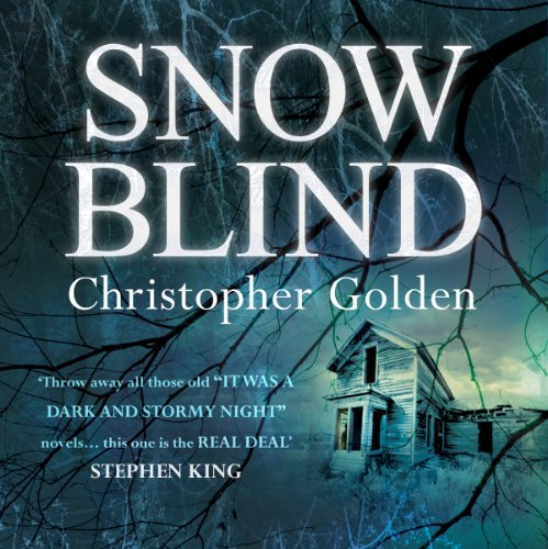 Snowblind                   By:                                                                                                                                 Christopher Golden                               Narrated by:                                                                                                                                 Robert G. Slade                      Length: 12 hrs and 11 mins     61 ratings     Overall 3.8