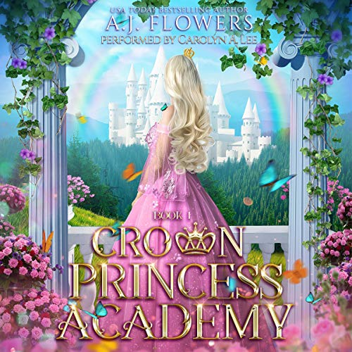 Crown Princess Academy: Book 1  By  cover art