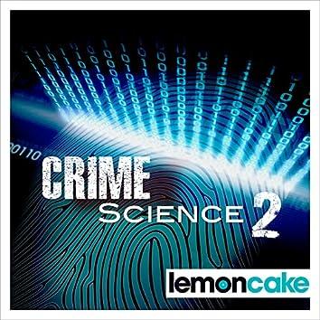 Crime Science, Vol. 2