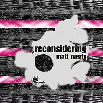 Reconsidering