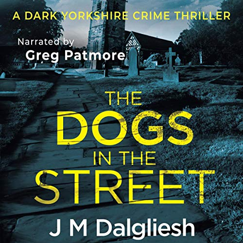 The Dogs in the Street audiobook cover art