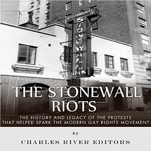 The Stonewall Riots audiobook cover art