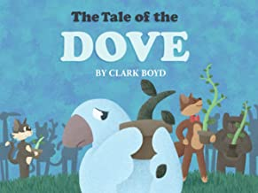 The Tale of the Dove