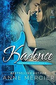 Kadence: A ROCKSTAR ROMANCE
