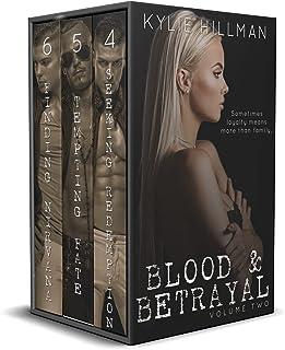 Blood & Betrayal: Volume Two (Blood & Betrayal Boxed Set Book 2)