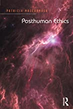 Posthuman Ethics: Embodiment and Cultural Theory (English Edition)