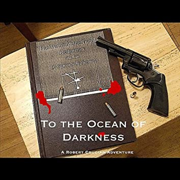 To the Ocean of Darkness