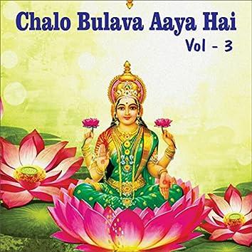 Chalo Bulava Aaya Hai, Vol. 3