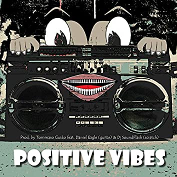 Positive Vibes (feat. Daniel Eagle & Dj SoundFlash)