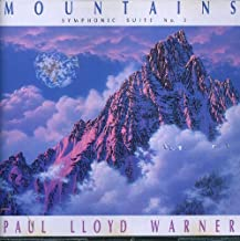 Paul Lloyd Warner: Mountains Symphonic Suite No. 3
