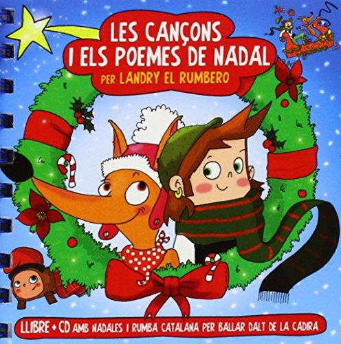 Les Cançons I Els Poemes De Nadal (+ CD): Llibre + CD de Nadales per ballar a dalt de la cadira (CATALAN)