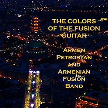 The Colors of the Fusion Guitar