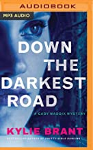 Down the Darkest Road: 2
