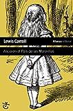 Alicia en el País de las Maravillas (El libro de bolsillo - Literatura)
