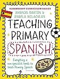 Bloomsbury Curriculum Basics: Teaching Primary Spanish