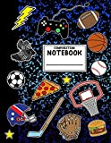 Composition Notebook: Boys Sports Composition Notebook with Pizza Video Games Soccer Basketball for School