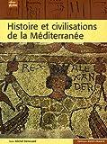 Histoire et civilisations de la Méditerranée - De l'Antiquité à la Seconde Guerre mondiale
