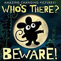 Who's There? Beware! (Dissolving Windows) by Patricia Hegarty(2015-07-06)