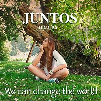 JUNTOS (we can change the world)