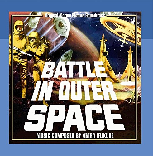 Battle in Outer Space (Original Motion Picture Soundtrack)