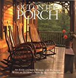 Out on the Porch: An Evocation in Words and Pictures