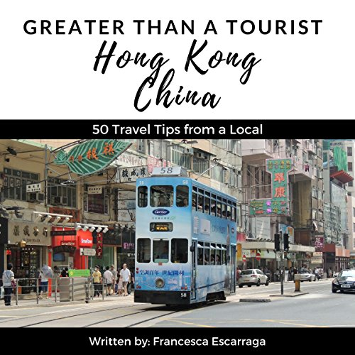 Greater Than a Tourist: Hong Kong, China cover art