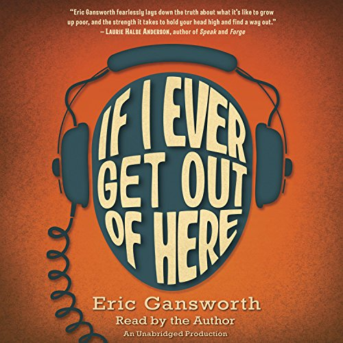 If I Ever Get Out of Here audiobook cover art