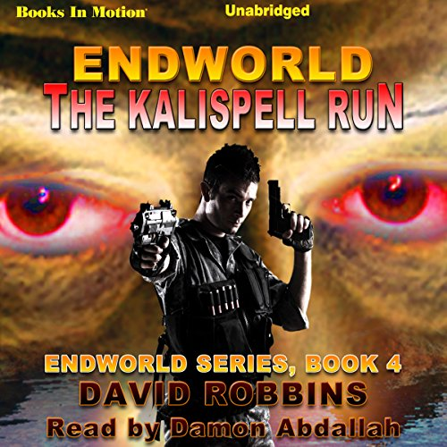 Endworld: The Kalispell Run audiobook cover art