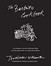 The Barbuto Cookbook: California-Italian Cooking from the Beloved West Village Restaurant PDF