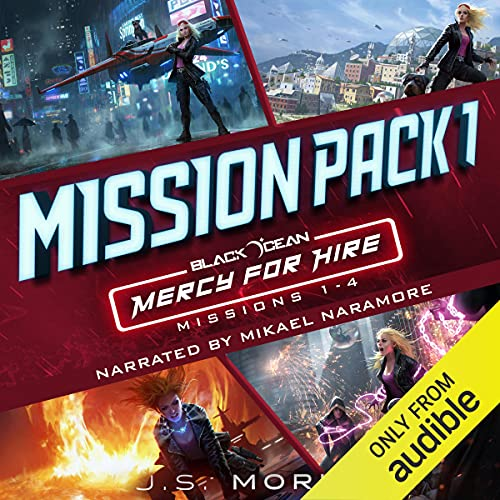 Mercy for Hire Mission Pack 1: Missions 1-4 Audiobook By J.S. Morin cover art