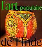 L'Art populaire de l'Inde