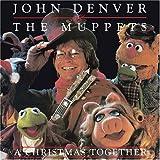 John Denver & The Muppets Christmas Together