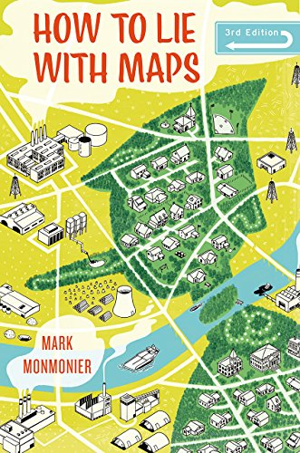 How to Lie with Maps, Third Edition